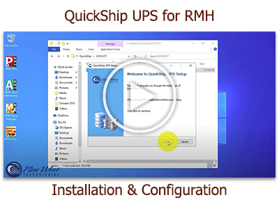 Tutorial: Install and Configure QuickShip UPS for RMH